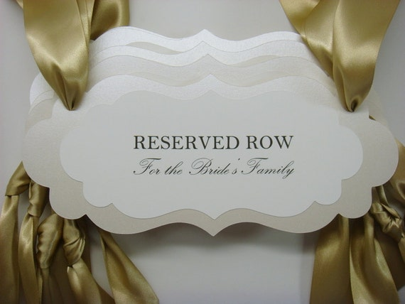 Wedding Reserved Row Pew Or Chair Signs Reserve Seats Bride