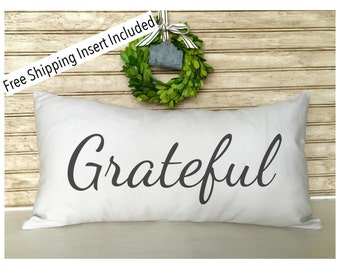 Custom Pillows | Rustic Home Decor | Grateful Pillow - Insert Included * FREE SHIPPING *