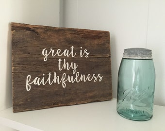 Great is thy faithfulness, religious sign, barn wood sign