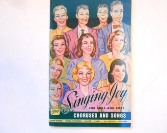 Singing Joy for Girls and Boys, a Vintage Song Book, 1950