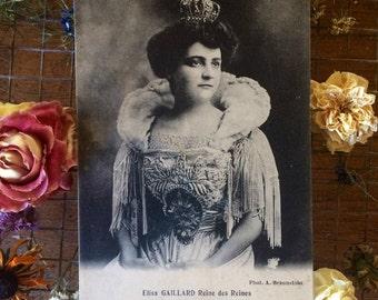 Real Photo Postcard - Elisa Gaillard -Reines des Reines ( Queen of Queens) - Paris 1910 - Victorian France - Crown - Victorian Woman