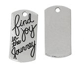 """10pcs. Antique Silver Rectangle """"Find Joy in the Journey"""" Charms Pendants - 20mm X 10mm"""
