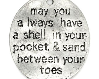 "10pcs. Antique Silver Oval ""May you always have a shell in your pocket and sand between your toes"" Charms Pendants - 30mm X 26mm"