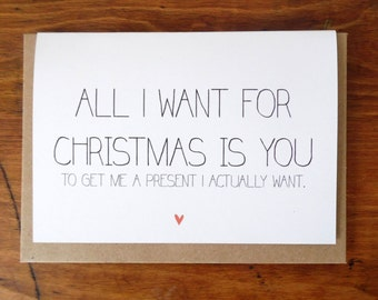 All I want for Christmas - Get me a present I actually want