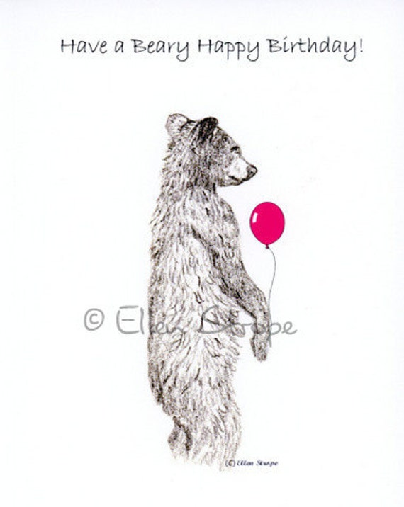 CARD, happy birthday card, bear, bear decor, cabin decor, birthday cards, balloons, drawings, bear drawings, Ellen Strope, castteam