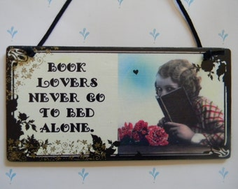Book Lovers Never Go To Bed Alone Decorative Home Decor Plaque Sign Wall Art