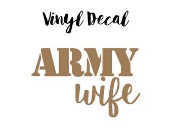Army Wife Vinyl Decal, Army Wife Car Decal, Army Wife Decal,Permanent Decal, Vinyl Decal