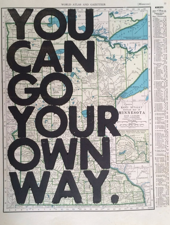 Minnesota /  You Can Go Your Own Way/ Letterpress Print on Antique Atlas Page