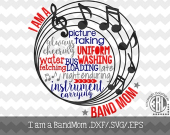 I am a Band Mom-Word Art Decal Files (.DXF/.SVG/.EPS)  for use with your Silhouette Studio Software