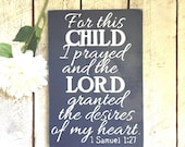 For This Child I Prayed Sign