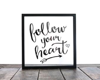 Follow Your Heart Glass Art