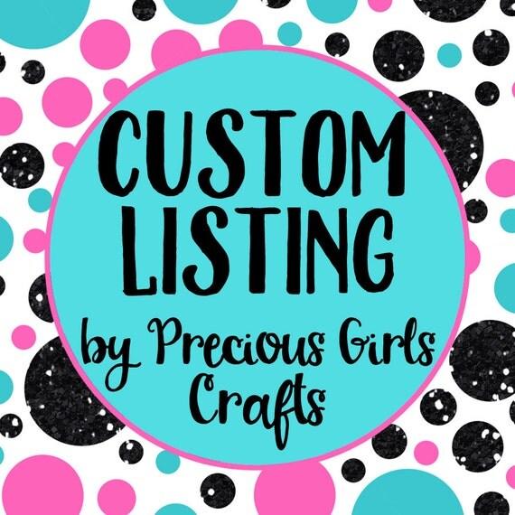 Custom Listing for Emily Bowman