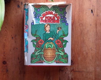 Vintage AMERICAN FOLK Medicine Reference Natural Remedies Book by Clarence Meyer. 1973.