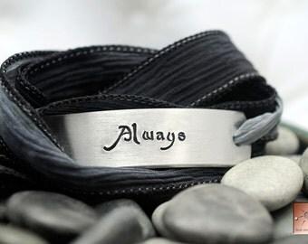 Always - Handstamped Jewelry - Custom Silk Wrap Bracelet - Hand Stamped Bracelet