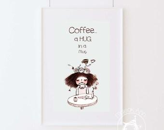 "Coffee Hug - 4"" x 6"" Home Decor - Fine Art print -Wall decor - Drinking coffee- coffee lover illustration, coffee cup, cute by Majeak Ann"