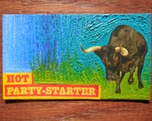 Hot Party Starter Oil Hand Painted Magnet ACEO