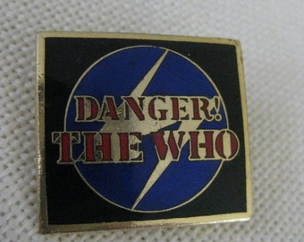 Vintage Danger! The Who Pin