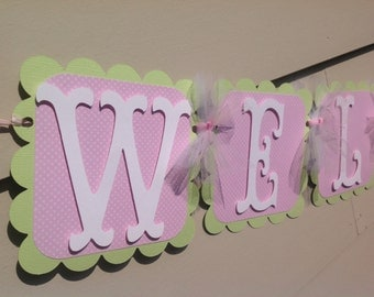 Ready to Ship! Baby Shower Banner Welcome Baby Pastel Pink and Green