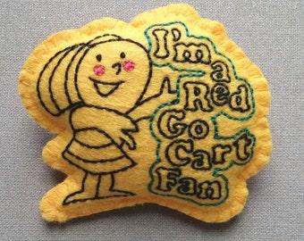 I'm A Red Go Cart Fan felt badge (yellow)