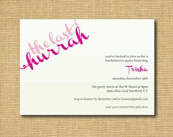 The Last Hurrah! Printable Bachelorette Party Invitation