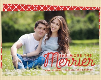 Christmas photo card - The More the Merrier (Pregnancy, new baby) custom card