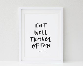 Eat Well Travel Often Hand Lettered Typographic Print A4