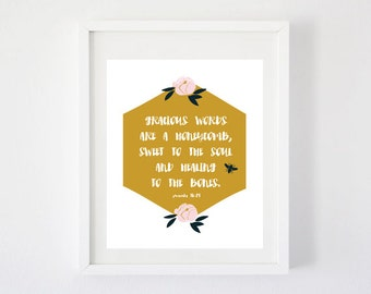 Gracious Words - Proverbs 16:24 Art Print