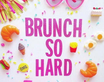 Brunch So Hard Glitter Garland