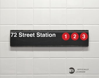72 Street Station - New York City Subway Sign - Wood Sign