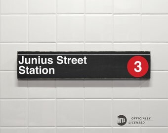 Junius Street Station - New York City Subway Sign - Wood Sign