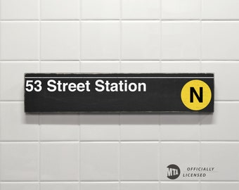 53 Street Station - New York City Subway Sign - Wood Sign
