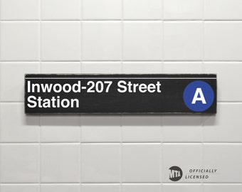 Inwood-207 Street Station - New York City Subway Sign - Wood Sign