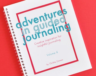 Adventures in Guided Journaling - Volume 4