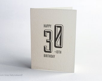 40th Birthday Card - Happy 30 plus 10