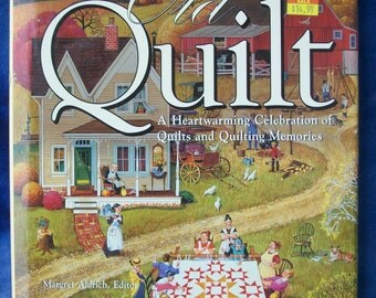 This Old Quilt, A Heartwarming Celebration of Quilts andQuilting Memories