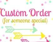 Custom for Amanda