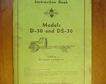 1939 International Trucks Instruction Book and Parts list Book Models D-30 and DS-30