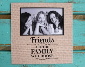 Friend gift, Friend photo frame, Friends are family, personalized photo matte, friendship, word art