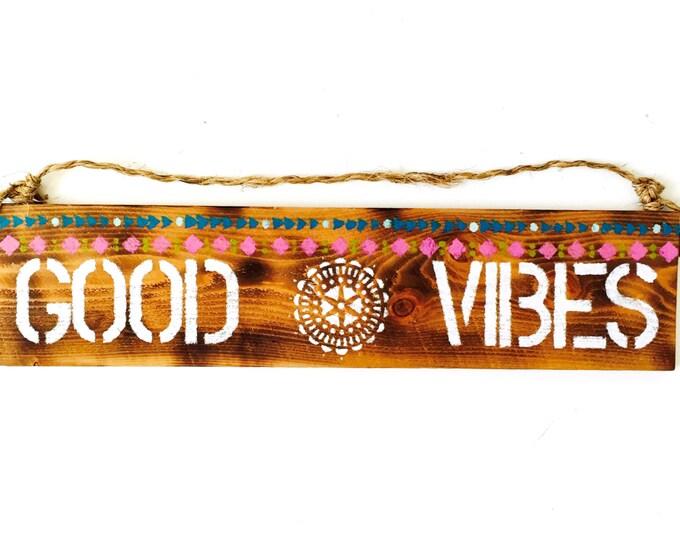 Good Vibes Sign / Sea Gypsy California