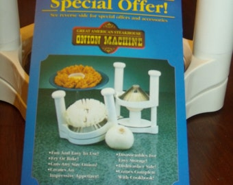 Vintage 96's Great American Steakhouse Onion Machine