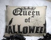 QUEEN Of HALLOWEEN Pillow, Crown, Crow, Spider Web, Spooky, Shabby Halloween Decor