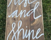 Wooden Rise & Shine Sign