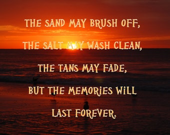Memories,Beach Quote,Beach Saying,Saying,Quote,Beach Poem,Beach Saying,Sunset,Sunrise,Beach House Decor,Print,Photography,Canvas Wall Art
