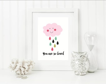 You are so loved Wall Art - Modern Nursery Decor - Cloud Print -  Room Art - Girls Room Decor - Pastel Wall Art