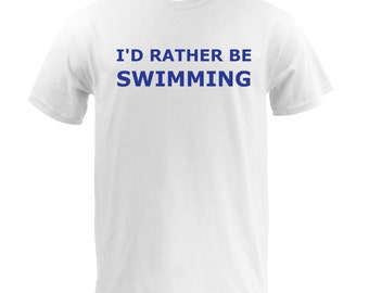 I'd Rather Be Swimming - White