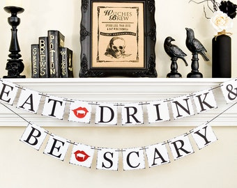Halloween Party, Happy Halloween Banner, Eat Drink & Be Scary, Trick or Treat, Halloween Party Decor, Happy Halloween, Halloween Fangs