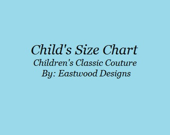 Childs Sizing Chart, Sizing Chart, EastwoodDesignsNH, kids size chart