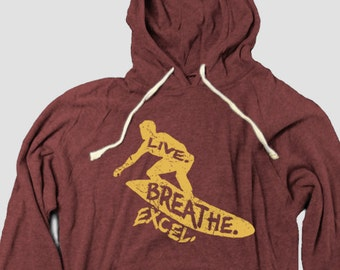 Surfing Hoodie, Live. Breathe. Excel. in the outline of a surfer, inspirational sports design
