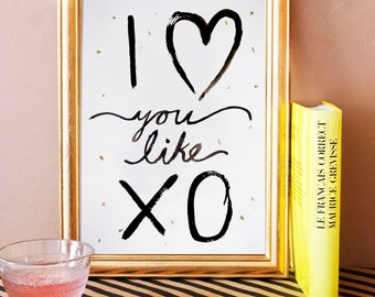 beyonce I love you like xo. xo. typographic art print. home decor. song lyrics print.