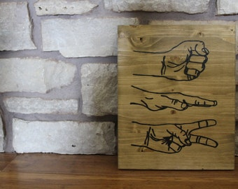 Rock Paper Scissors, Perfect Gift, unique home accent, wooden sign